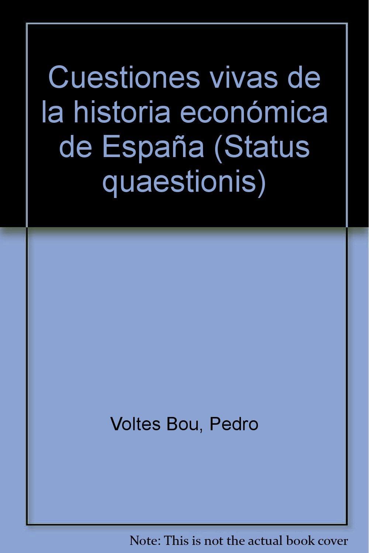 Cuestiones vivas de la historia economica de España Status ...