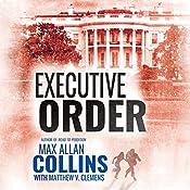 Executive Order | Max Allan Collins