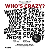 Who's Crazy? [Blu-ray]