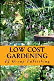 Low Cost Gardening: A Recycled Garden