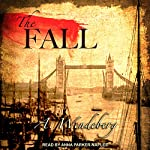 The Fall: Anna Kronberg Series, Book 2 | Annelie Wendeberg