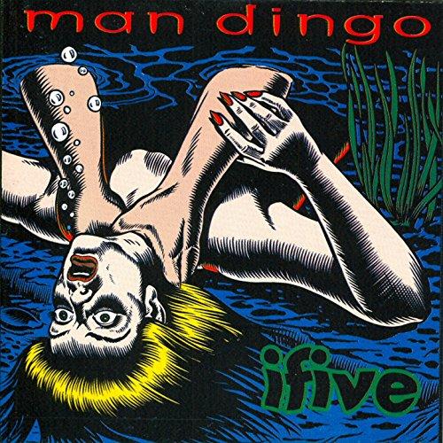 Man Dingo-Ifive-CD-FLAC-1994-FAiNT Download