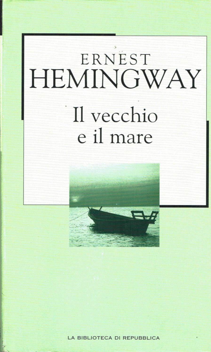 Amazon.it: VECCHIO E IL MARE - Ernest Hemingway - Libri