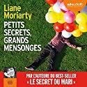 Petits secrets, grands mensonges - Big Little Lies Audiobook by Liane Moriarty Narrated by Danièle Douet