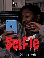 Selfie (Short Horror Film)