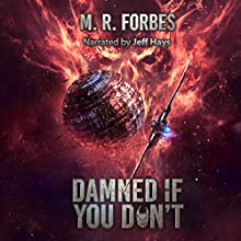 Damned If You Don't: Chaos of the Covenant, Volume 5 Audiobook by M. R. Forbes Narrated by Jeff Hays