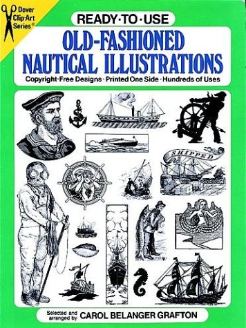 Old Fashioned Illustrations (Ready-to-Use Old-Fashioned Nautical Illustrations (Dover Clip-Art Series))