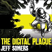 The Digital Plague | Jeff Somers