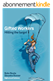 Gifted Workers: Hitting the target (English Edition)