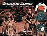 Motorcycle Jackets: Ultimate Biker's Fashions