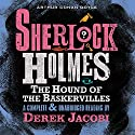 Sherlock Holmes: The Hound of the Baskervilles Audiobook by Arthur Conan Doyle Narrated by Derek Jacobi