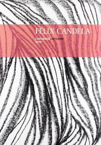 Descargar Libro Felix Candela: La Conquista De La Esbeltez Felix Candela