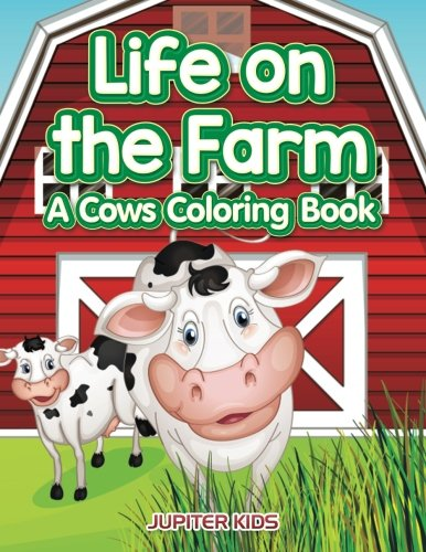 Life Farm Cows Coloring Book