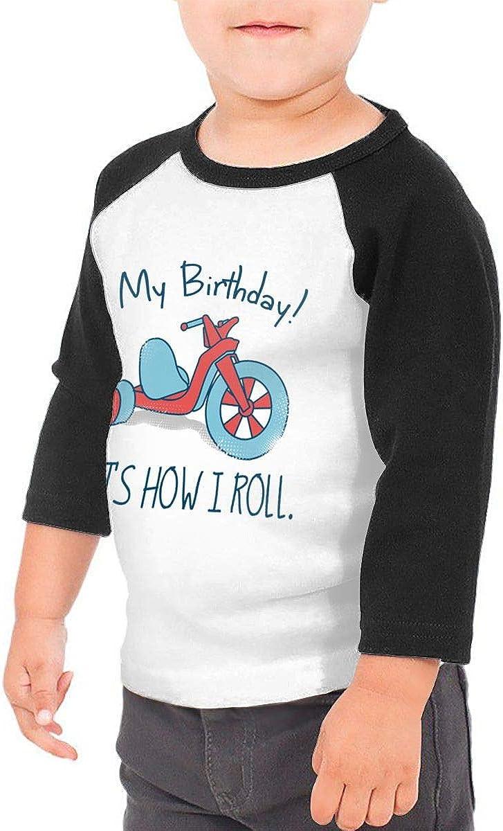 Kocvbng I My Birthday Thats How I Roll Raglan 3//4 Sleeves Tshirt for Girls Boy