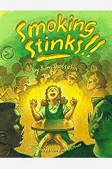 Smoking Stinks ! ! Paperback