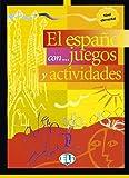 El español con juegos y actividades