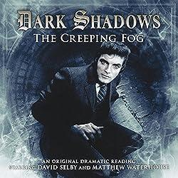 Dark Shadows - The Creeping Fog