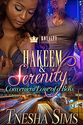Hakeem & Serenity: Convenient Love of a Boss