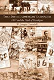 The Year That Defined American Journalism, W. Joseph Campbell, 0415977029