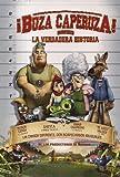 BUZA CAPERUZA LA VERDADERA HISTORIA (HOODWINKED)