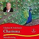 Charisma: Mentaltraining Hörbuch von Nikolaus B. Enkelmann Gesprochen von: Nikolaus B. Enkelmann