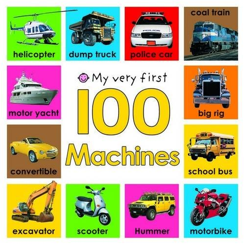My Very First 100 Machines (My Very First)