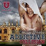 Addictive Collision, Part 1: A Contemporary Romance | Chrissy Peebles
