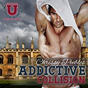 Addictive Collision, Part 1: A Contemporary Romance | Chrissy Peebles