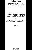Bahamas, tome 1 : Le Pont de Buena Vista (Littérature Française)