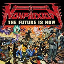 The Future Is Now [Explicit]