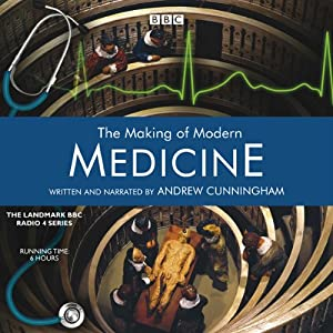 The Making of Modern Medicine Radio/TV Program