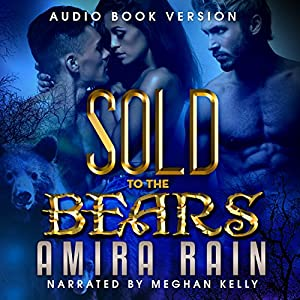 Sold to the Bears Audiobook