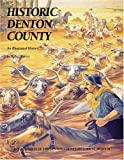 Historic Denton County, Norma Lynn Graham Gamble and Hollace Hervey, 1893619079