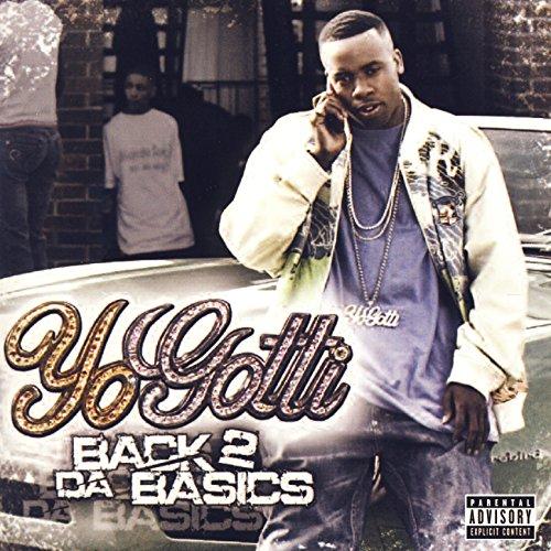 yo gotti back 2 da basics - 1
