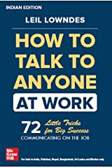 How to Talk to Anyone at Work: 72 Little Tricks For Big Success Paperback