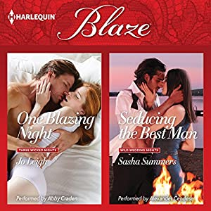 One Blazing Night & Seducing the Best Man Audiobook
