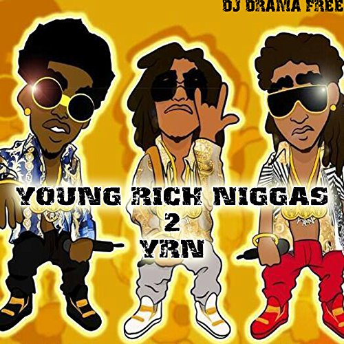 Young Rich Niggas 2 YRN [Explicit] by Yung Erns Money