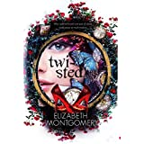 Twisted by Elizabeth Montgomery (2016-02-29)