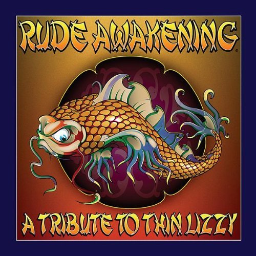 A Tribute To Thin Lizzy by Rude Awakening (Rude Thin)