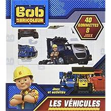 Bob le bricoleur: Les véhicules