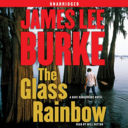 The Glass Rainbow: A Dave Robicheaux Novel Audiobook [Free Download by Trial] thumbnail