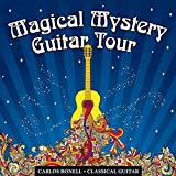 Carlos Bonell: Magical Mystery Guitar Tour (Audio CD)