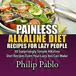 Painless Alkaline Diet Recipes for Lazy People