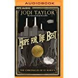 Hope for the Best (The Chronicles of St Mary's)