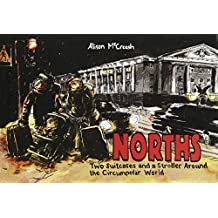 Norths: Two Suitcases and a Stroller Around the Circumpolar World