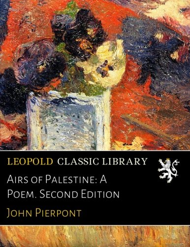 Airs of Palestine: A Poem. Second Edition PDF