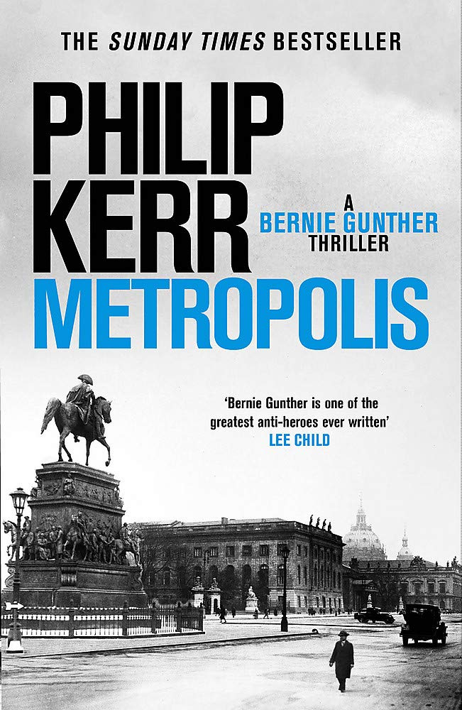 Amazon.fr - Metropolis: Bernie Gunther 14 - Kerr, Philip - Livres