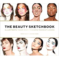 The Beauty Sketchbook: Illustrate Your Own Modern Makeup Looks
