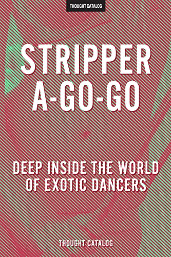stripper-a-go-go-deep-inside-the-world-of-exotic-dancers