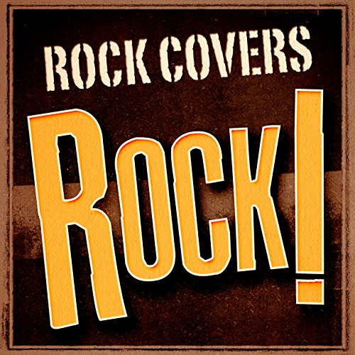 Rock Covers Rock!